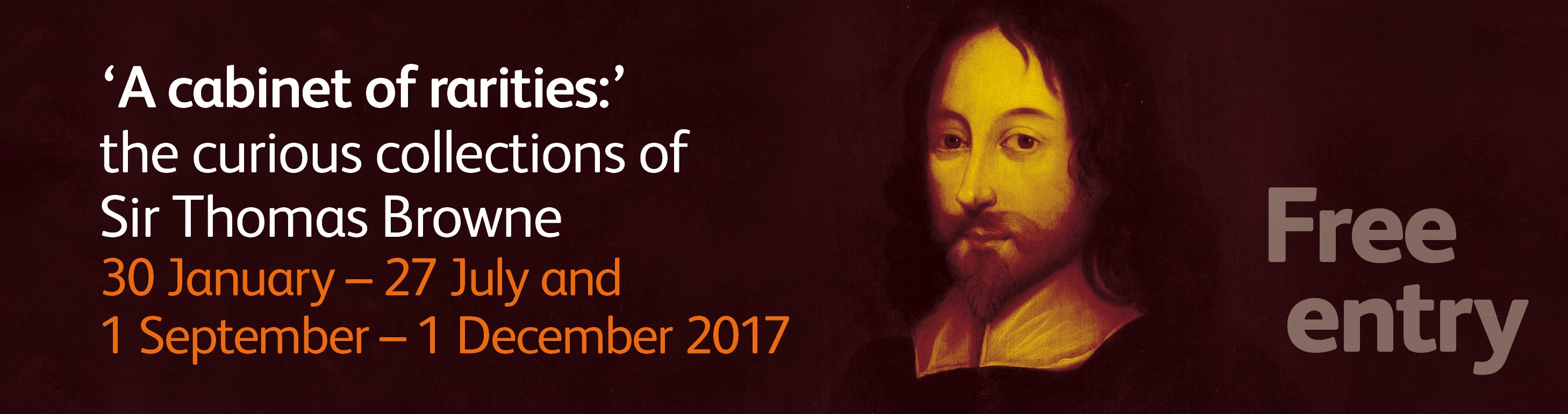 Exhibition information, Sir Thomas Browne